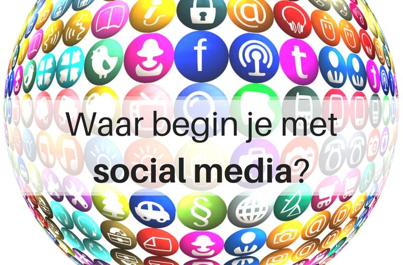 Waar beginnen met social media | Anneke van der Voort-Kruk, PRminded | Adviseur Social Media Plan en Strategie | LinkedIn trainer | voor ZZP en MKB | Bavel, Breda, Tilburg