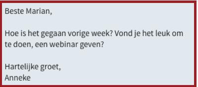 Voorbeeld van een LinkedIn bericht aan een connectie. | Anneke van der Voort-Kruk, PRminded | Adviseur Social Media Plan en Strategie | LinkedIn trainer | voor ZZP en MKB | Bavel, Breda, Tilburg