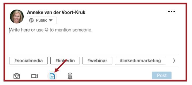 Screenshot van plaats op LinkedIn waar je documenten kunt bijvoegen als je een bijdrage deelt. | Anneke van der Voort-Kruk, PRminded | Adviseur Social Media Plan en Strategie | LinkedIn trainer | voor ZZP en MKB | Bavel, Breda, Tilburg