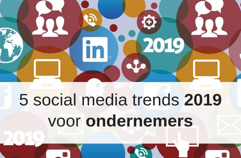 Afbeelding Met Social Media Icons Bij Blog '5 Social Media Trends 2019 Voor Ondernemers | Anneke Van Der Voort-Kruk, PRminded | Adviseur Social Media Plan | Online Profileren | LinkedIn Trainer | Voor ZZP En MKB | Bavel, Breda, Tilburg