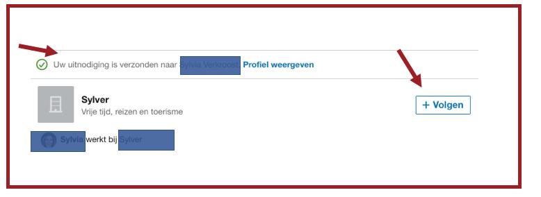 Als je iemand hebt uitgenodigd om te linken krijg je meteen de optie om het bedrijf waar de persoon werkt te volgen. Dat laat dit screenshot zien. | Anneke van der Voort-Kruk, PRminded | Adviseur Social Media Strategie & LinkedIn trainer | Bavel, Breda, Tilburg