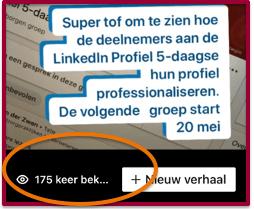 LinkedIn stories - wie hebben je verhaal bekeken | PRminded, Anneke van der Voort | LinkedIn trainer & personal branding op LinkedIn | Bavel, Breda, Tilburg