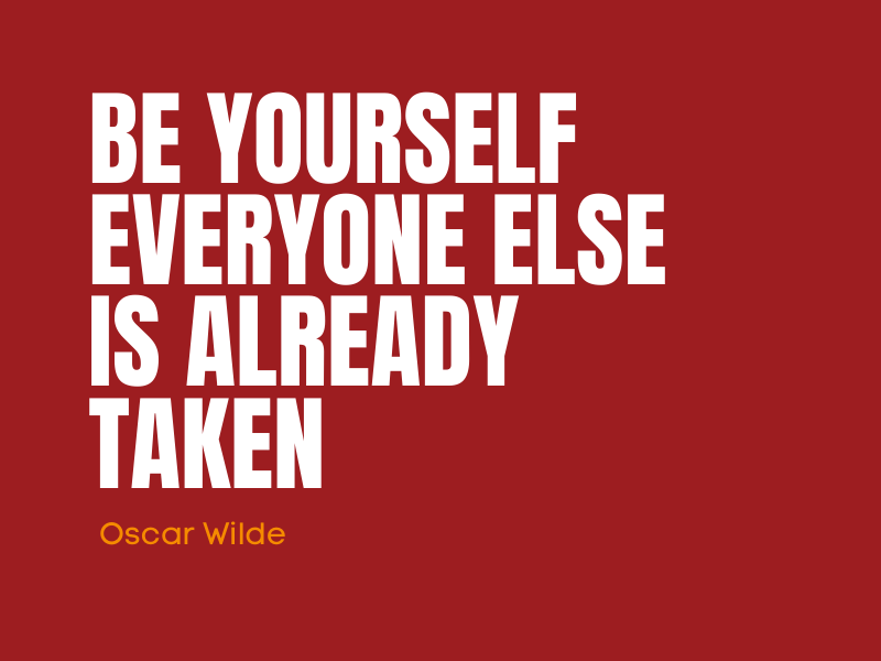 Quote Oscar Wilde \Be yourself everyone else is already taken | Authentiek op LinkedIn | PRminded, Anneke van der Voort, LinkedIn expert