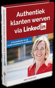 e=book Authentiek Klanten Werven via LinkedIn | PRminded, Anneke van der Voort | LinkedIn expert & personal branding op LinkedIn | LinkedIn trainer, Bavel, Breda, Tilburg