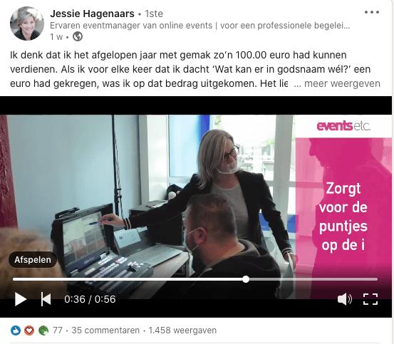 voorbeeld LinkedIn bericht van Jessie Hagenaars met video waarin ze laat zien wat ze uit handen neemt bij de organisatie van online events | klant van Anneke van der Voort PRminded | LinkedIn expert | LinkedIn trainer | personal branding op LinkedIn | Bavel, Breda, Tilburg
